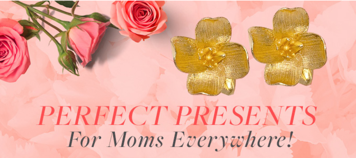 PERFECT PRESENTS FOR MOMS EVERYWHERE